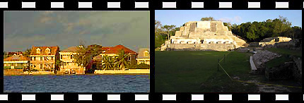 Belize City Water Front and Altun Ha